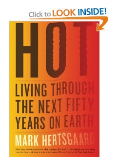 Hot - Living Through the Next 50 Years on Earth, A Romance Renaissance